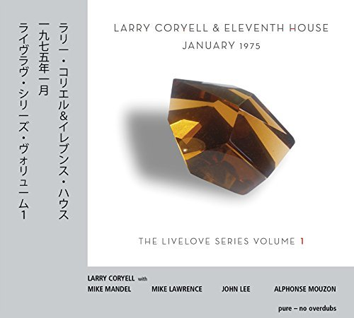 Larry & Eleventh Hous Coryell Coryell Larry & Eleventh House