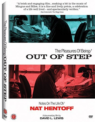 Pleasures Of Being Out Of Step Pleasures Of Being Out Of Step Nat Hentoff