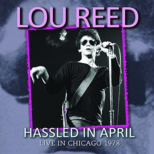 Lou Reed Hassled In April
