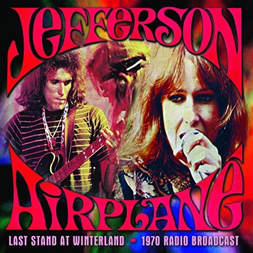 Jefferson Airplane Last Stand At Winterland