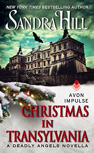 Sandra Hill Christmas In Transylvania A Deadly Angels Novella