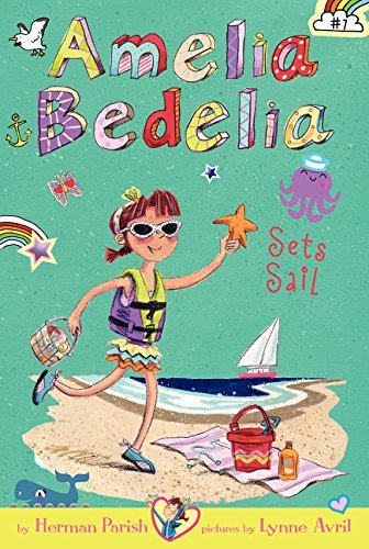 Herman Parish Amelia Bedelia Chapter Book #7 Amelia Bedelia Sets Sail