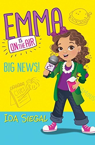 Ida Siegal Big News! (emma Is On The Air #1)