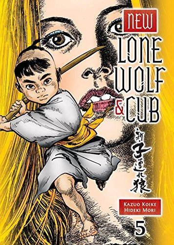 Kazuo Koike New Lone Wolf And Cub Volume 5