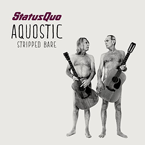 Status Quo Aqoustic (stripped Bare)