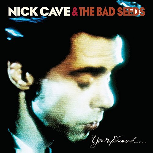 Nick Cave & The Bad Seeds Your Funeral... My Trial Lp