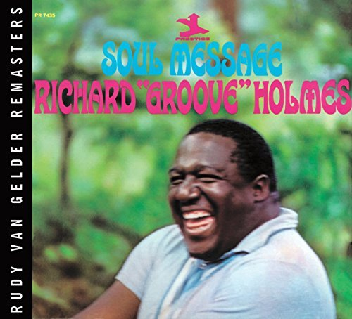 Richard Groove Holmes Soul Message