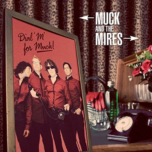 Muck & Mires Dial M For Duck Dial M For Duck