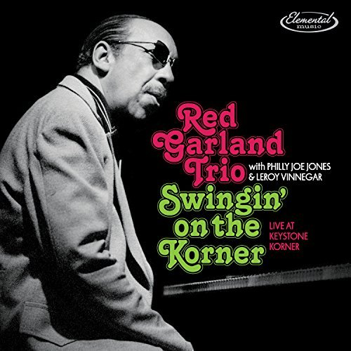 Red Garland Trio Swingin' On The Korner Live At Keystone Korner