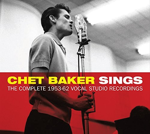 Chet Baker Sings The Complete 1953 62 Vocal Studio Recordings 3 CD