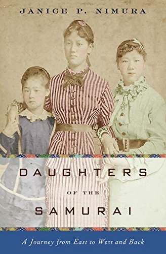 Janice P. Nimura Daughters Of The Samurai A Journey From East To West And Back
