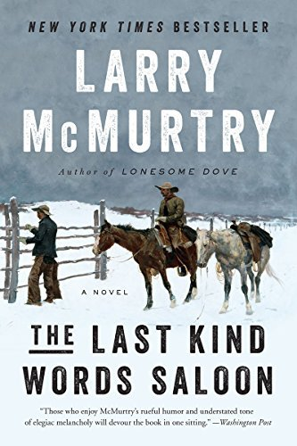 Larry Mcmurtry The Last Kind Words Saloon