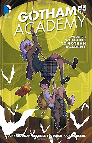 Becky Cloonan Gotham Academy Vol. 1 Welcome To Gotham Academy (the New 52)