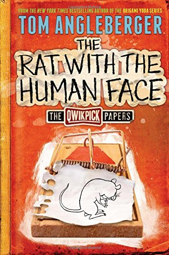 Tom Angleberger The Rat With The Human Face The Qwikpick Papers