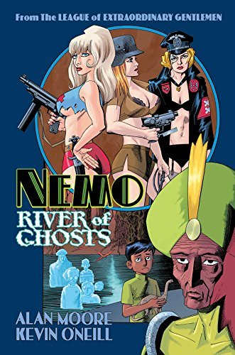 Alan Moore Nemo River Of Ghosts