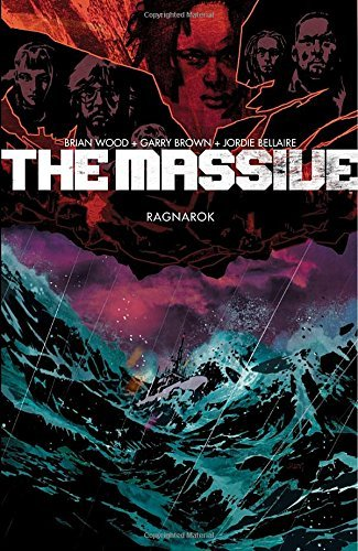 Brian Wood The Massive Volume 5 Ragnarok