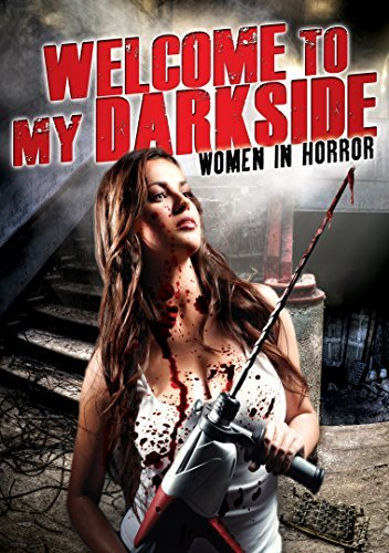 Welcome To My Darkside Women In Horror