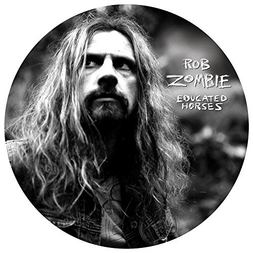 Rob Zombie Educated Horses Lp