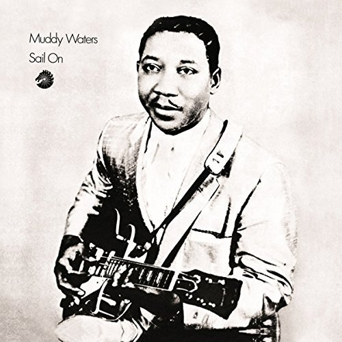 Muddy Waters Sail On