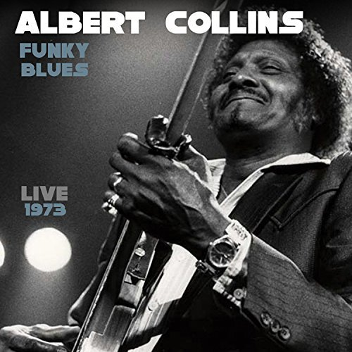 Albert Collins Funky Blues Live 1973