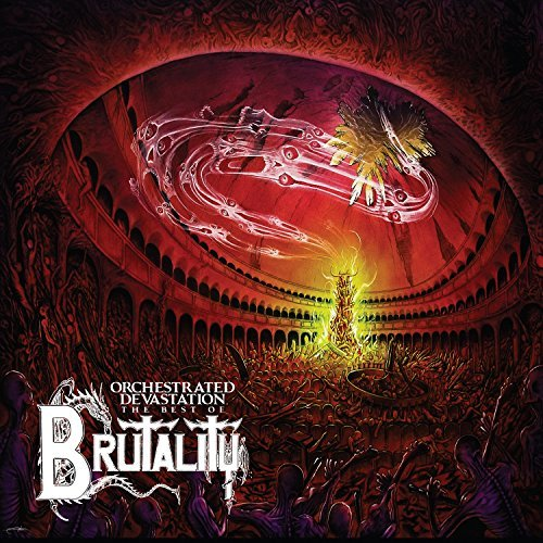 Brutality Orchestrated Devastation Best
