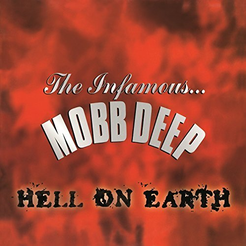 Mobb Deep Hell On Earth Hell On Earth