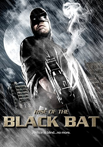 Rise Of The Black Bat Rise Of The Black Bat