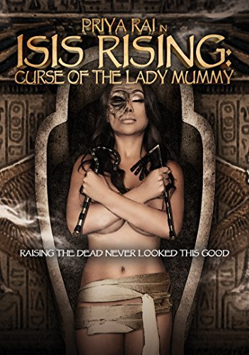 Isis Rising Curse Of The Lady Mummy Isis Rising Curse Of The Lady Mummy