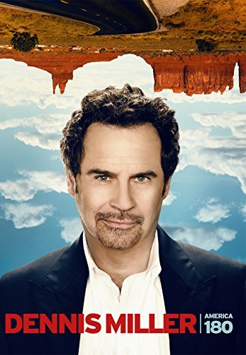Dennis Miller America 180 Explicit Version