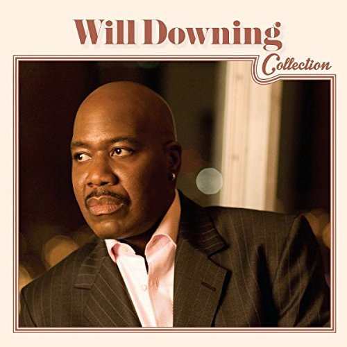 Will Downing Will Downing Collection