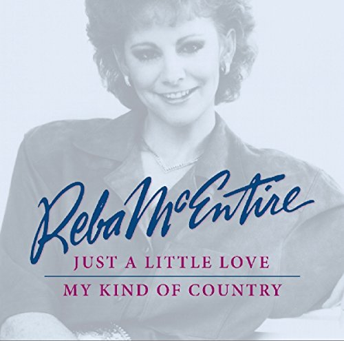Reba Mcintyre Just A Little My Kind Of Cou
