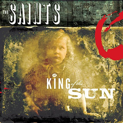 Saints King Of The Sun King Of The King Of The Sun King Of The