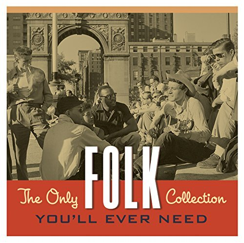 Only Folk Collection You'll Ever Need Only Folk Collection You'll Ever Need
