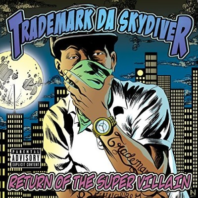 Trademark Da Skydiver Return Of The Super Villain Explicit