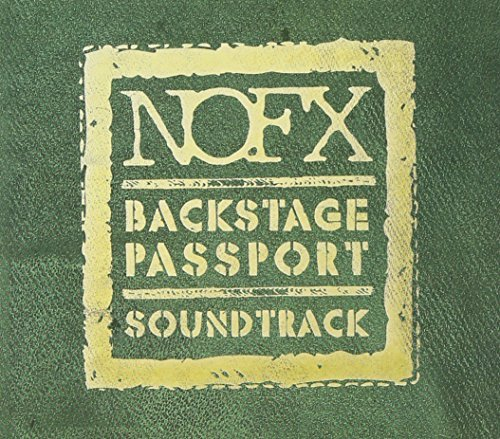 Nofx Backstage Passport Soundtrack