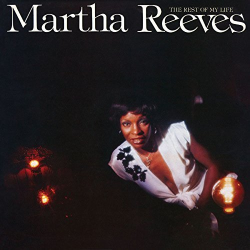 Martha Reeves Rest Of My Life