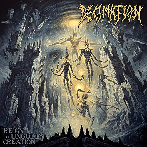 Decimation Reign Of Ungodly Creation