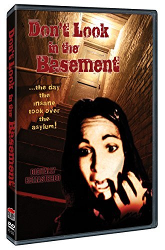 Don't Look In The Basement Don't Look In The Basement