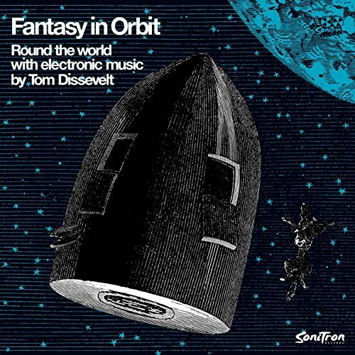 Tom Dissevelt Fantasy In Orbit Round The World With Electronic Music Lp