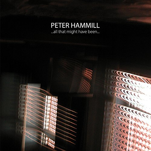 Peter Hammill All That Might Have Been Import Gbr