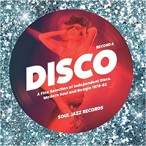Soul Jazz Records Presents Disco 1