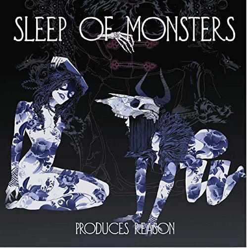 Sleep Of Monsters Produces Reason Import Gbr