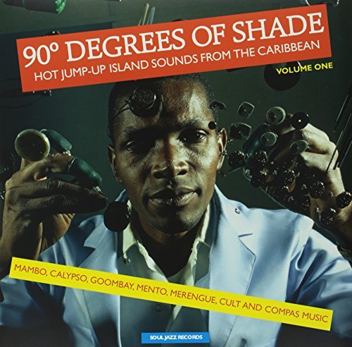 Soul Jazz Records Presents 90 Degrees Of Shade Vol 1