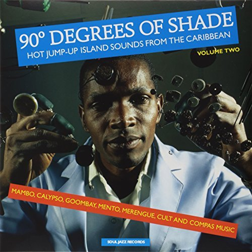 Soul Jazz Records Presents 90 Degrees Of Shade Vol 2