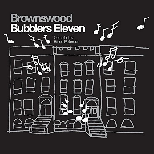 Gilles Peterson Brownswood Bubblers Eleven