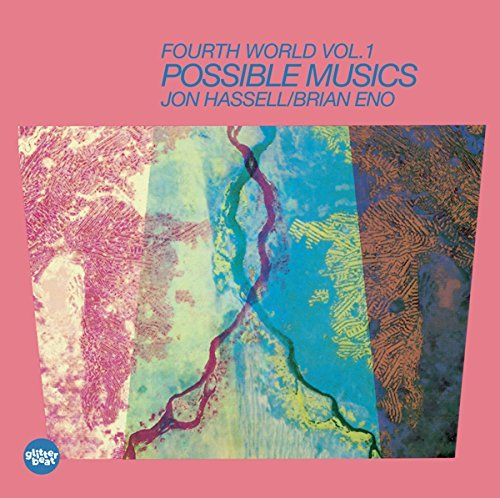 Brian Eno & Jon Hassell Fourth World Music Vol. I Possible Musics Lp CD