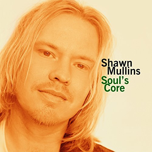 Shawn Mullins Soul's Core Import Eu