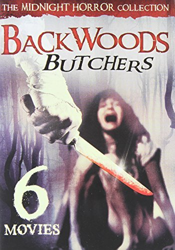 6 Movie Backwoods Butchers 6 Movie Backwoods Butchers