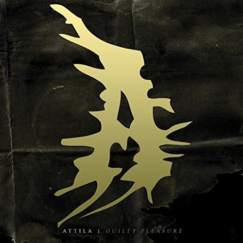 Attila Guilty Pleasure