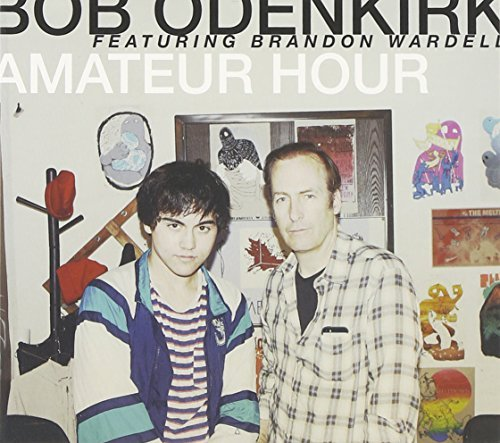 Bob Odenkirk Amateur Hour